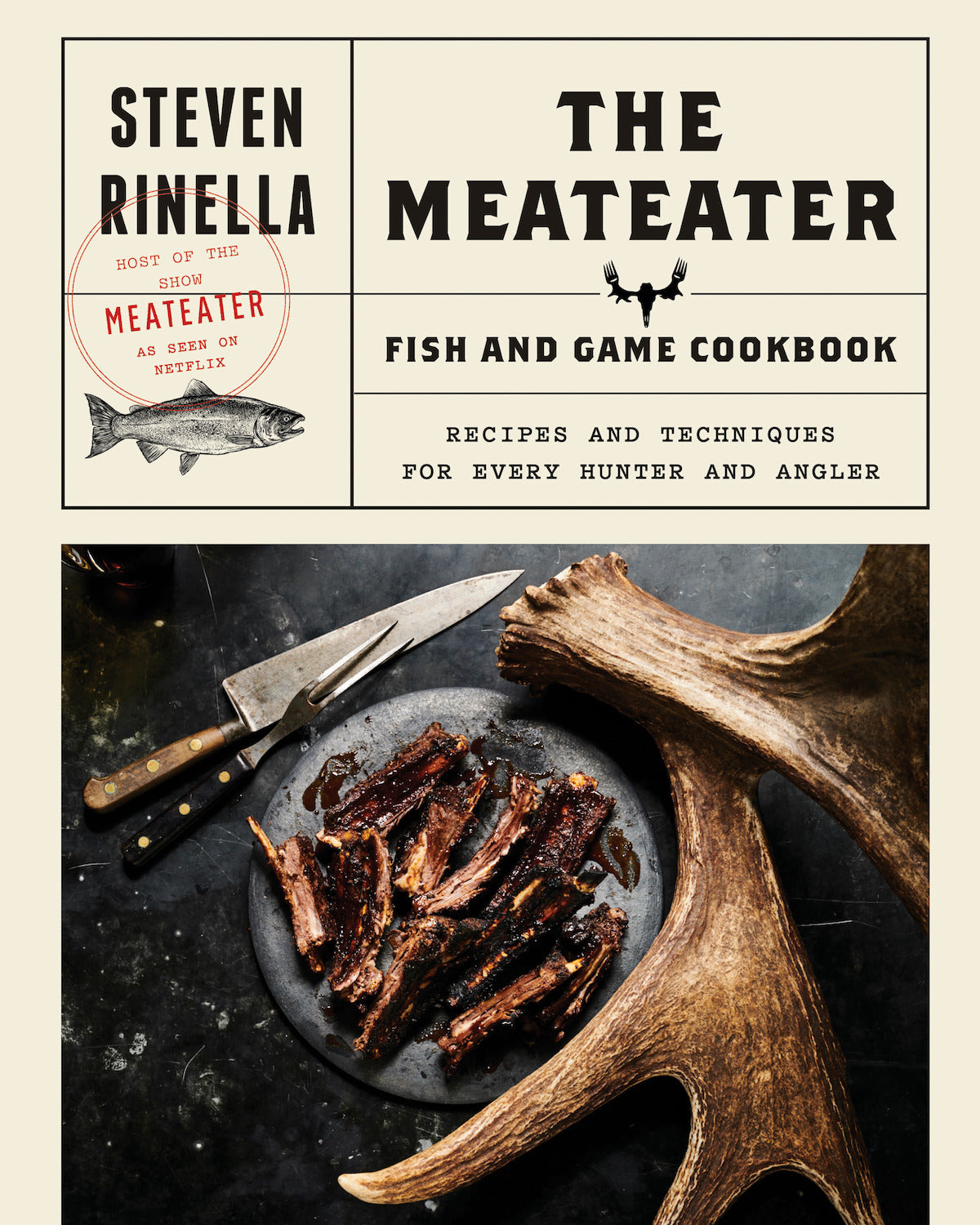 MeatEater Fish & Game Cookbook Cover