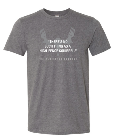 Limited Edition High-Fence Squirrel Shirt