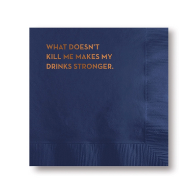 What Doesn't Kill Me Cocktail Napkins