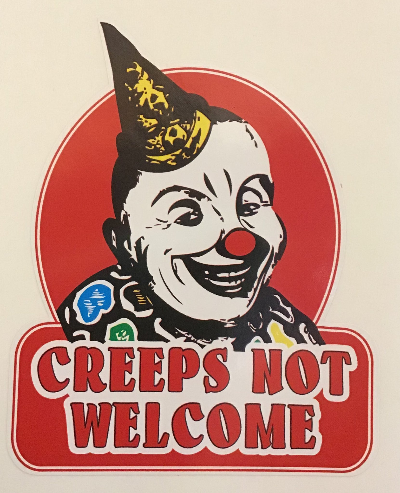 Sticker -creeps not welcome