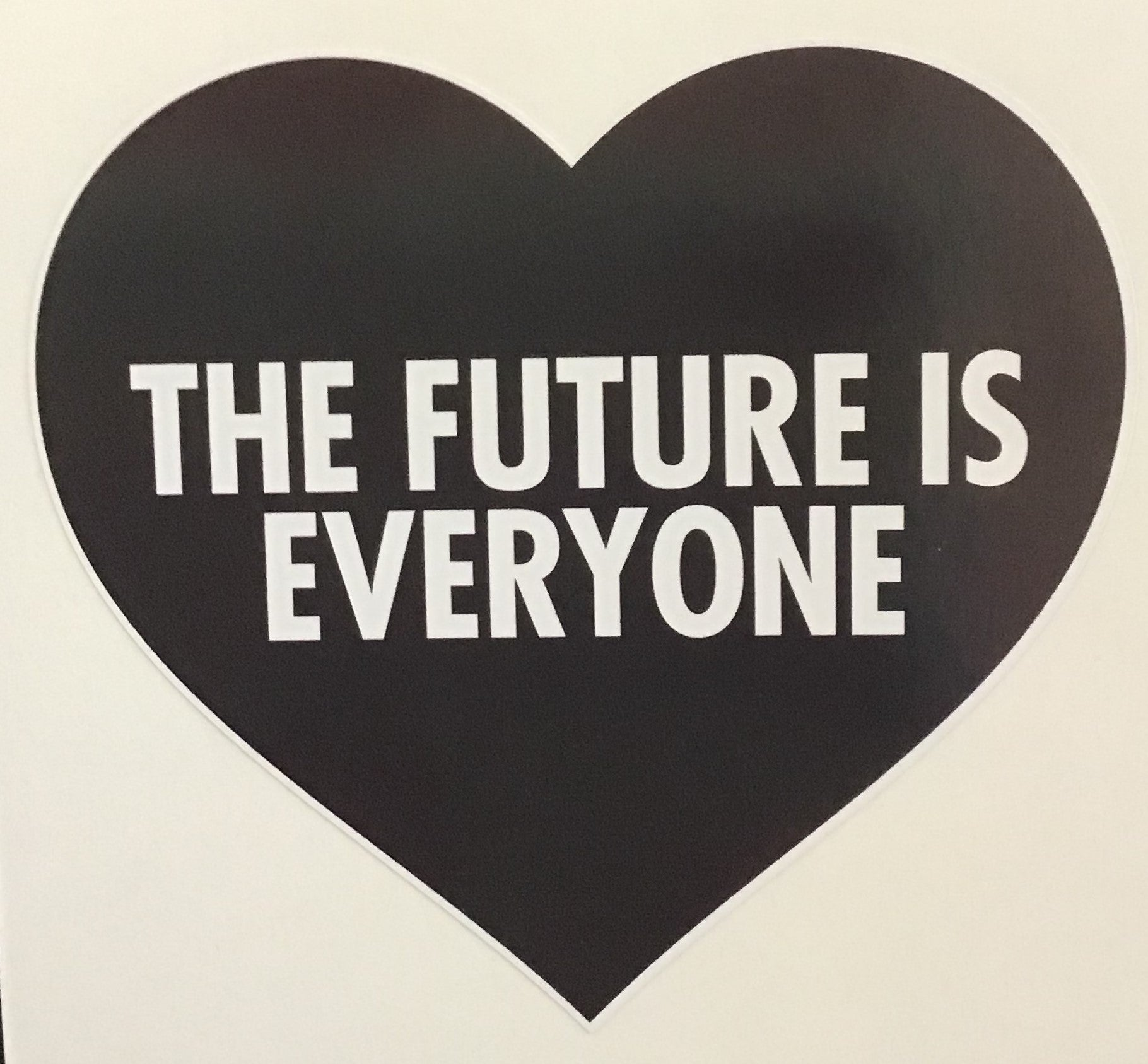 Sticker -the future is everyone