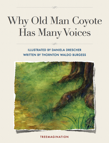 Why Old Man Coyote Has Many Voices (eBook)