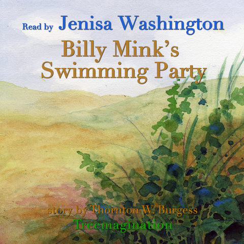 Billy Mink's Swimming Party read by Jenisa Washington (AudioBook) (Runtime: 7:18)