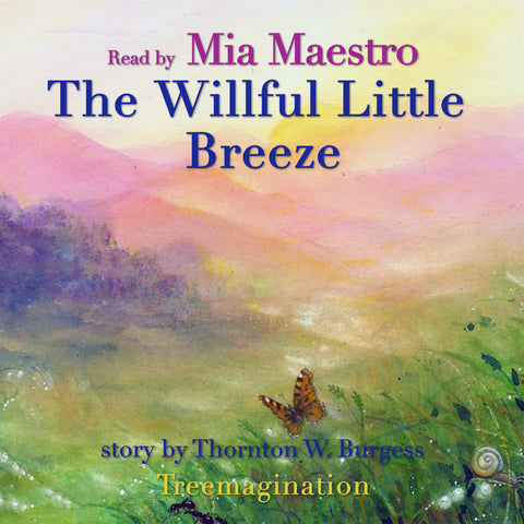 The Willful Little Breeze read by Mia Maestro (AudioBook) (Runtime: 8:26)
