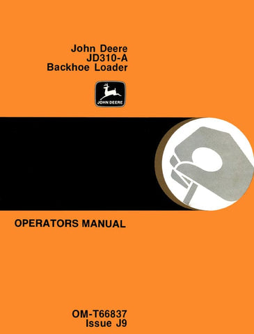 John Deere JD310-A Backhoe Loader - Operator's Manual - Ag Manuals - A Provider of Digital Farm Manuals - 1