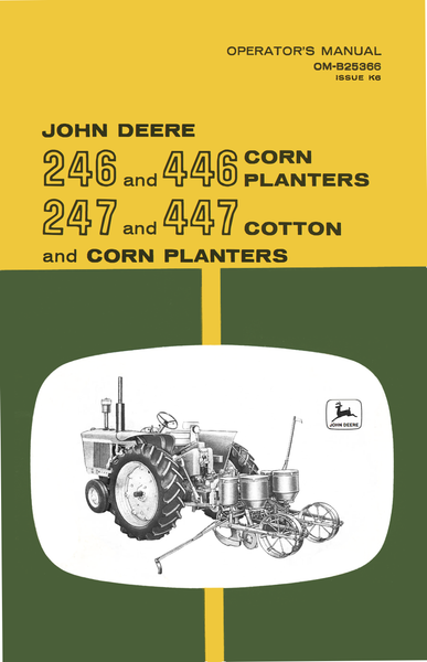 John Deere 246 And 446 Corn Planter 247 And 447 Cotton