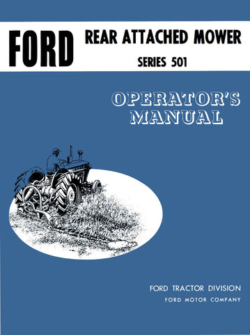 Ford Rear Attached Mower Series 501 - Operator's Manual - Ag Manuals - A Provider of Digital Farm Manuals - 1