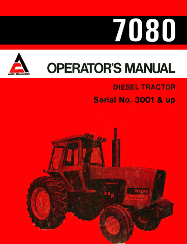 Allis-Chalmers 7080 Diesel Tractor - Operator's Manual - Ag Manuals - A Provider of Digital Farm Manuals - 1