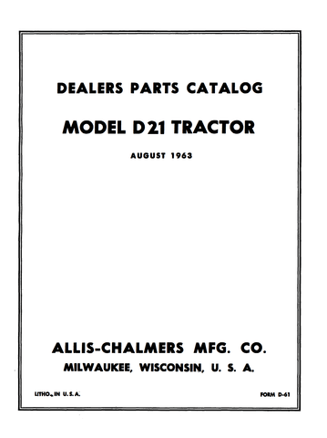 Allis-Chalmers Model D 21 Tractor - Dealers Parts Catalog - Ag Manuals - A Provider of Digital Farm Manuals - 1