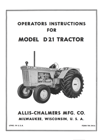 Allis-Chalmers Model D 21 Tractor - Operator's Manual - Ag Manuals - A Provider of Digital Farm Manuals - 1