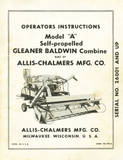 Allis-Chalmers Model A Gleaner Baldwin Combine - Operator's Instructions - Ag Manuals - A Provider of Digital Farm Manuals - 1