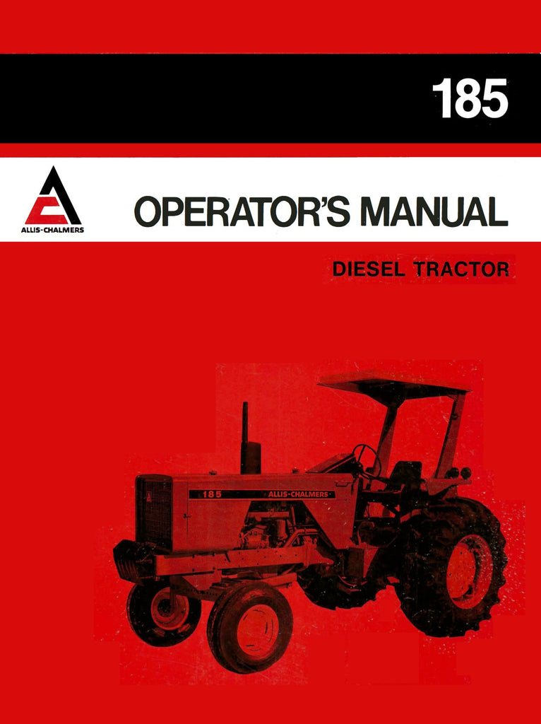 allis-chalmers 185 diesel tractor - operator's manual - ag manuals - a  provider of
