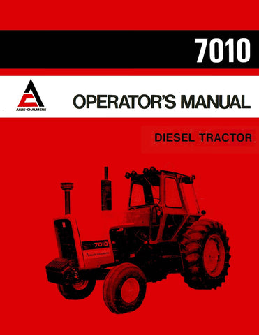 Allis-Chalmers 7010 Diesel Tractor - Operator's Manual - Ag Manuals - A Provider of Digital Farm Manuals - 1