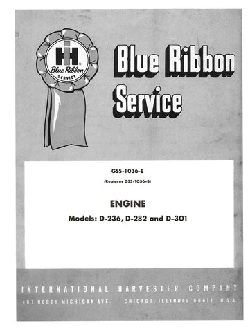International Harvester GSS-1036-E Engine Models: D-236, D-282 and D-301 Service Manual