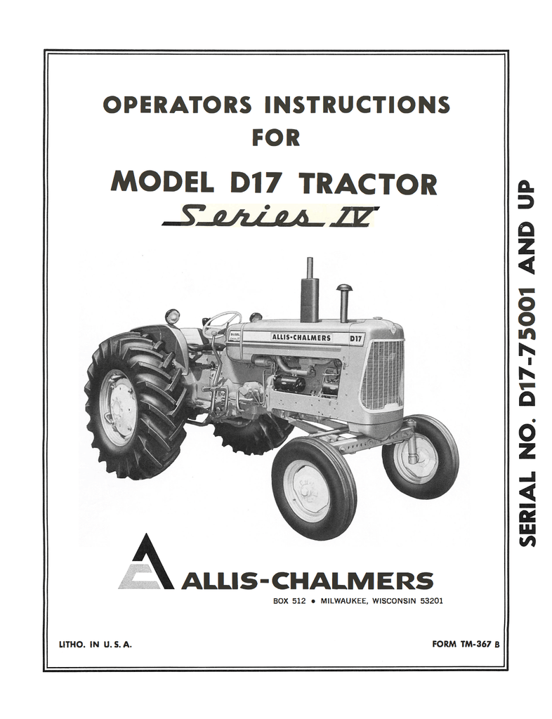 Allis Chalmers Model D17 Tractor Series IV (Series Four) - Operator's Manual  - Ag