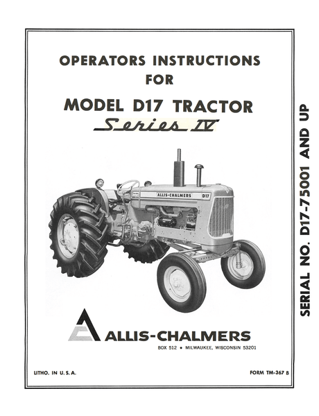 Allis Chalmers Model D17 Tractor Series IV (Series Four