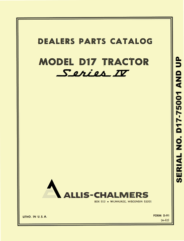 Allis Chalmers Model D17 Tractor Series IV (Series Four) - Parts Catalog - Ag Manuals - A Provider of Digital Farm Manuals - 1