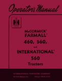 McCormick Farmall 460, 560, and International 560 Tractors - Operator's Manual - Ag Manuals - A Provider of Digital Farm Manuals - 1