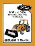 Ford 445A and 545A Industrial Tractors 745 Loaders - Operator's Manual - Ag Manuals - A Provider of Digital Farm Manuals - 1