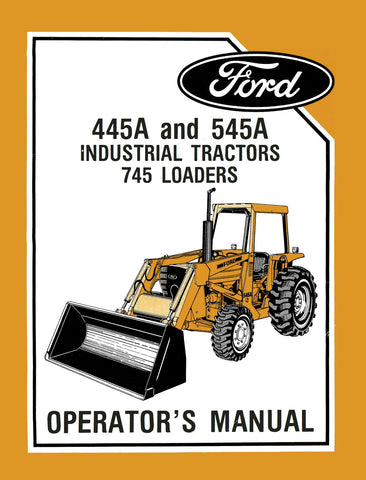 ford 445a and 545a industrial tractors manuals rh agmanuals com Ford 3550 Tractor Ford 545A Tractor ASIST with Front-Wheel