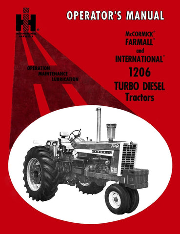 McCormick Farmall and International 1206 Turbo Diesel Tractors  - Operator's Manual - Ag Manuals - A Provider of Digital Farm Manuals - 1