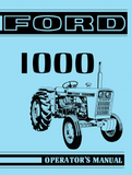 Ford 1000 Tractor - Operator's Manual - Ag Manuals - A Provider of Digital Farm Manuals - 1
