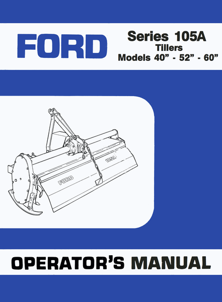 Ford 2000 Tractor Parts Ford Series 105A Tillers - Operator's Manual