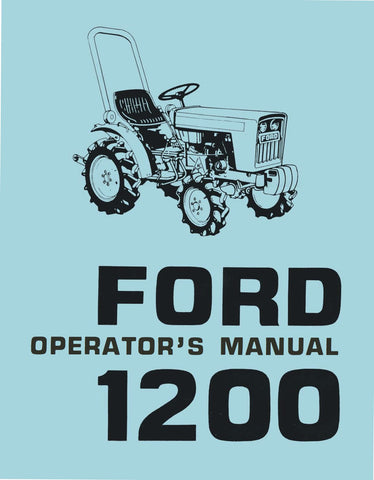 Ford 1200 Tractor Operator's Manual
