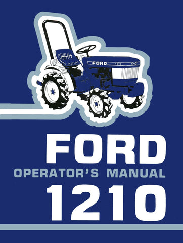 ford 1210 tractor operator s manual rh agmanuals com 1210 Ford Tractor Motor Ford 1210 Tractor Specs