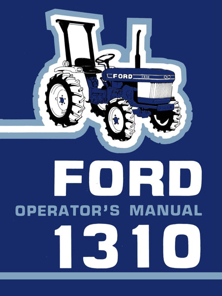 Ford 1310 Tractor Operator S Manual