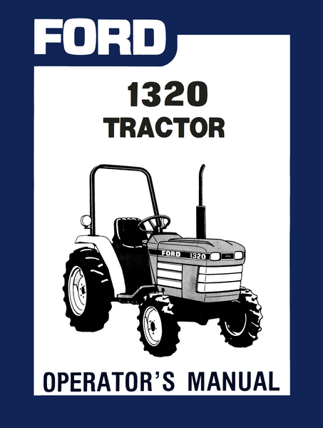 Ford 1320 Tractor Operator S Manual