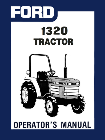 ford 1320 tractor operator s manual rh agmanuals com ford 1520 tractor repair manual download Ford 1320 Tractor Parts List