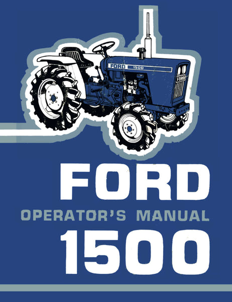 Ford 1500 Tractor Operator S Manual