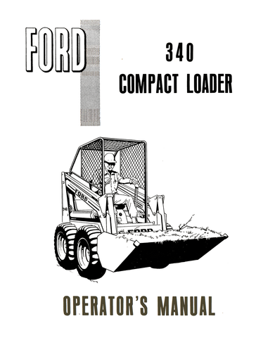 Ford 340 Compact Loader - Operator's Manual - Ag Manuals - A Provider of Digital Farm Manuals - 1