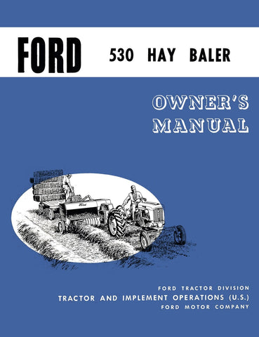 Ford 530 Hay Baler - Operator's Manual - Ag Manuals - A Provider of Digital Farm Manuals - 1