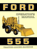 Ford 555 Tractor-Loader-Backhoe - Operator's Manual - Ag Manuals - A Provider of Digital Farm Manuals - 1