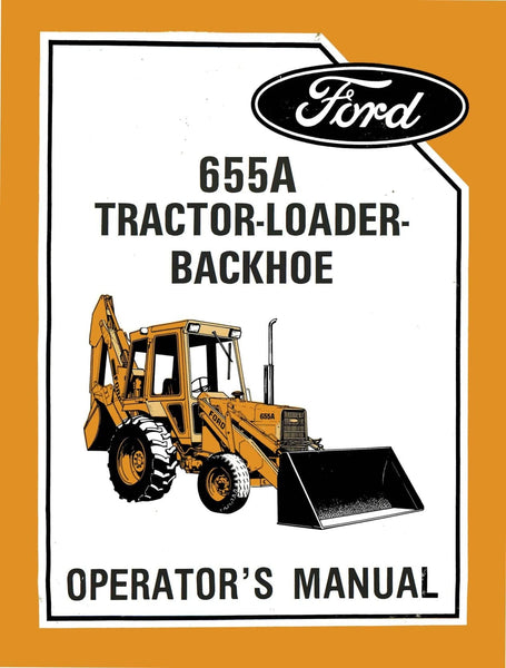 Ford A Tractor Loader Backhoe Om Grande
