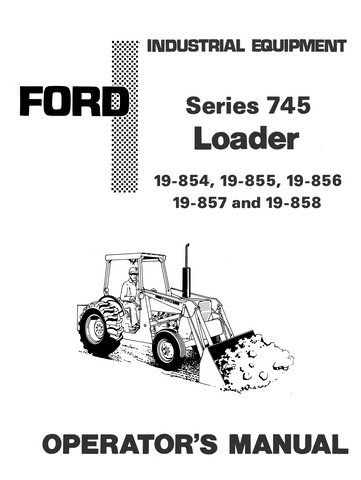 Ford Industrial 745 Series Loader - Operator's Manual - Ag Manuals - A Provider of Digital Farm Manuals - 1