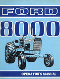 Ford 8000 Tractor - Operator's Manual - Ag Manuals - A Provider of Digital Farm Manuals - 1