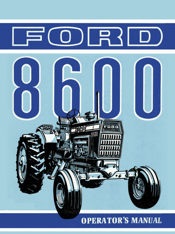 Ford 8600 Tractor - Operator's Manual - Ag Manuals - A Provider of Digital Farm Manuals - 1