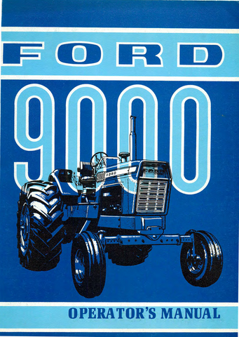 Ford 9000 Tractor - Operator's Manual - Ag Manuals - A Provider of Digital Farm Manuals - 1