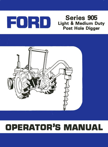 Ford Series 905 Light & Medium Duty Post Hole Digger - Operator's Manual - Ag Manuals - A Provider of Digital Farm Manuals - 1