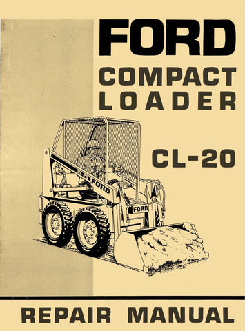 Ford CL-20 Compact Loader - Repair Manual - Ag Manuals - A Provider of Digital Farm Manuals - 1