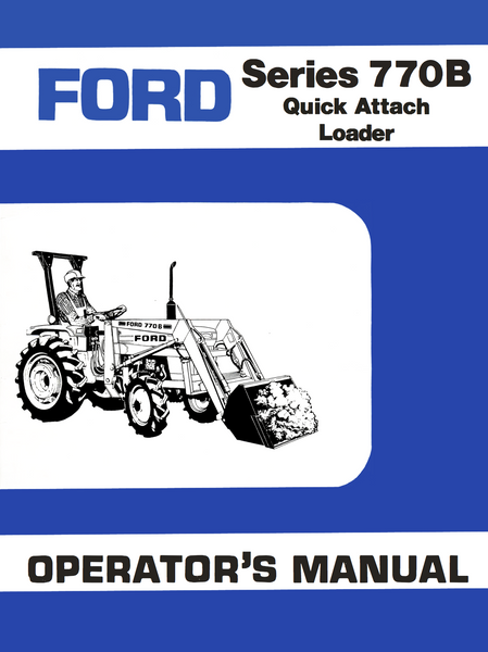 Ford Series 770b Quick Attach Loader Manual