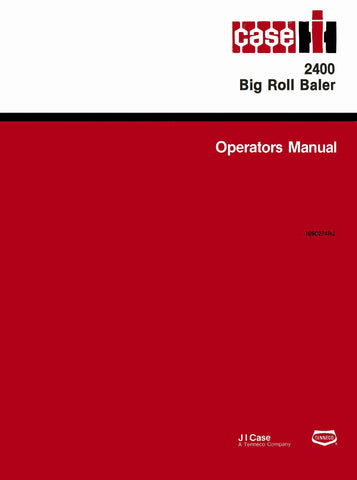 Case IH 2400 Big Roll Baler - Operator's Manual - Ag Manuals - A Provider of Digital Farm Manuals - 1