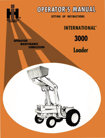International 3000 Loader - Operator's Manual - Ag Manuals - A Provider of Digital Farm Manuals - 1
