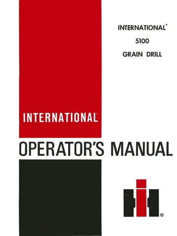 International 5100 Grain Drill - Operator's Manual - Ag Manuals - A Provider of Digital Farm Manuals - 1