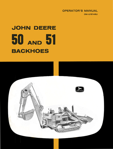 John Deere 50 and 51 Backhoes - Operator's Manual - Ag Manuals - A Provider of Digital Farm Manuals - 1