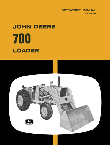 John Deere 700 Loader - Operator's Manual - Ag Manuals - A Provider of Digital Farm Manuals - 1