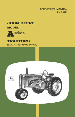 John Deere Model A Series Tractors - Operator's Manual - Ag Manuals - A Provider of Digital Farm Manuals - 1